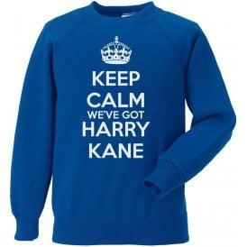 Keep Calm, We've Got Harry Kane (England) Sweatshirt