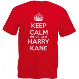Keep Calm, We've Got Harry Kane (England) T-Shirt