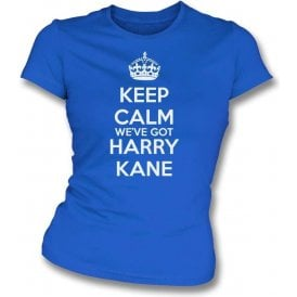 Keep Calm, We've Got Harry Kane (England) Womens Slim Fit T-Shirt