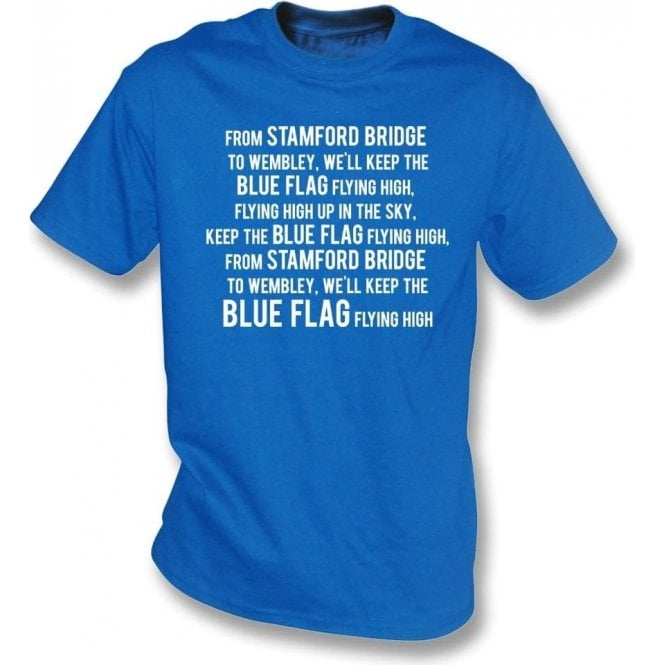 Keep The Blue Flag Flying High Kids T-Shirt (Chelsea)