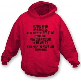 Keep The Red Flag Flying High Kids Hooded Sweatshirt (Bournemouth)