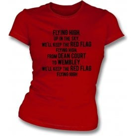 Keep The Red Flag Flying High Womens Slim Fit T-Shirt (Bournemouth)