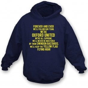 Keep The Yellow Flag Flying High (Oxford United) Hooded Sweatshirt