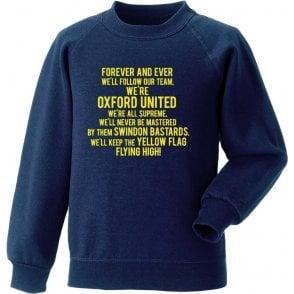Keep The Yellow Flag Flying High (Oxford United) Sweatshirt