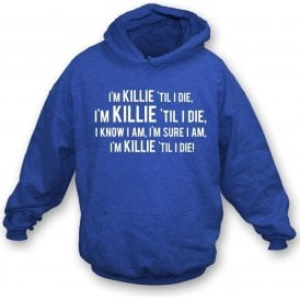 Killie 'Til I Die (Kilmarnock) Hooded Sweatshirt