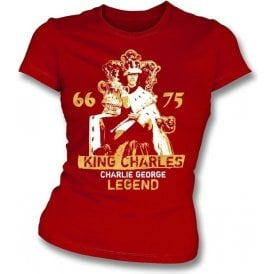 King Charles - Charlie George (Arsenal) Girl's Slim-Fit T-shirt