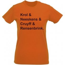 Krol & Neeskens & Cruyff & Rensenbrink (Netherlands 1974) Womens Slim Fit T-Shirt