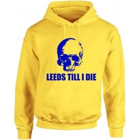 Leeds Till I Die Hooded Sweatshirt