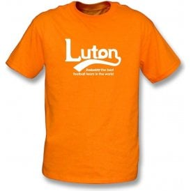 Luton - Best Team in the World T-Shirt