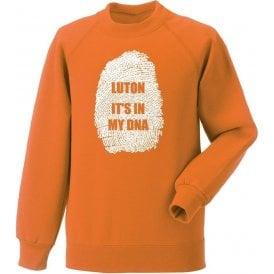 Luton - It's In My DNA Sweatshirt