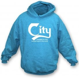 Manchester City - Best Team in the World Hooded Sweatshirt