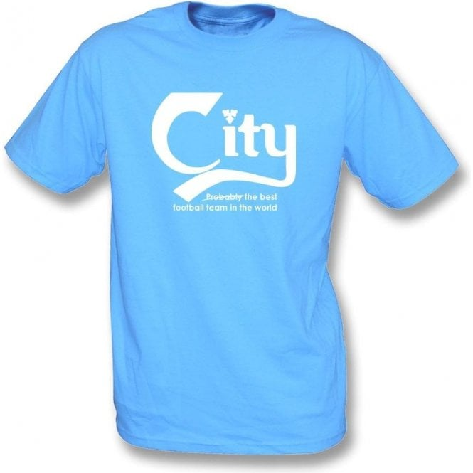 Manchester City - Best Team in the World T-Shirt