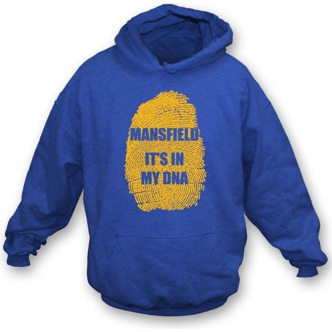 Mansfield - It's In My DNA Hooded Sweatshirt