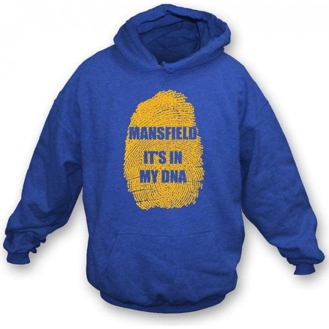 Mansfield - It's In My DNA Hooded Sweatshirt