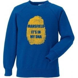 Mansfield - It's In My DNA Sweatshirt
