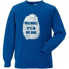 Millwall - It's In My DNA Sweatshirt