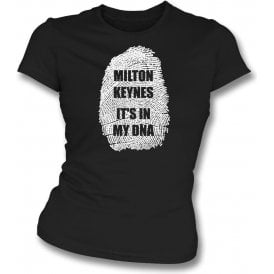 Milton Keynes - It's In My DNA (MK Dons) Womens Slim Fit T-Shirt