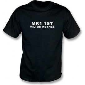 MK1 1ST Milton Keynes T-Shirt (MK Dons)