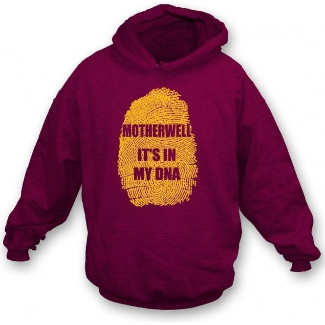 Motherwell - It's In My DNA Hooded Sweatshirt