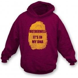 Motherwell - It's In My DNA Hooded Sweatshirt