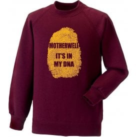 Motherwell - It's In My DNA Sweatshirt