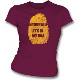 Motherwell - It's In My DNA Womens Slim Fit T-Shirt