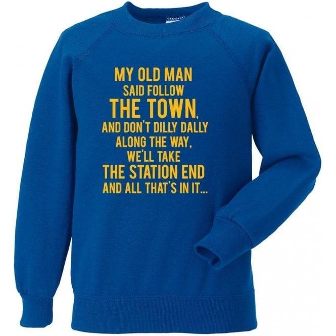 My Old Man (Shrewsbury Town) Sweatshirt