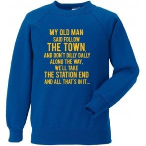 My Old Man (Shrewsbury Town) Sweatshirt