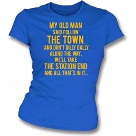 My Old Man (Shrewsbury Town) Womens Slim Fit T-Shirt
