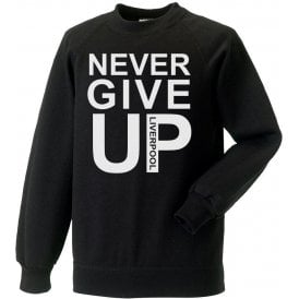 Never Give Up (As Worn By Mo Salah) Sweatshirt