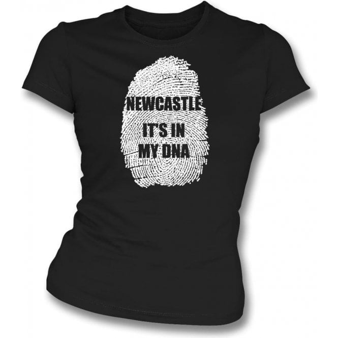 Newcastle - It's In My DNA Womens Slim Fit T-Shirt