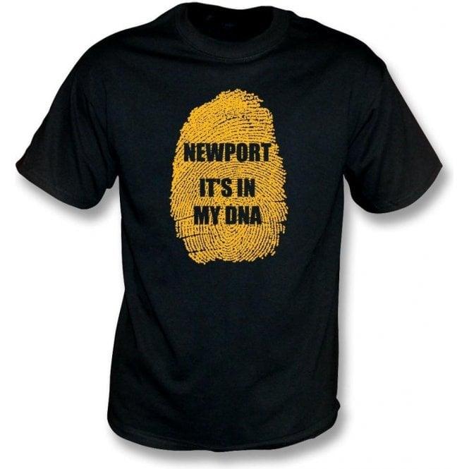 Newport - It's In My DNA T-Shirt