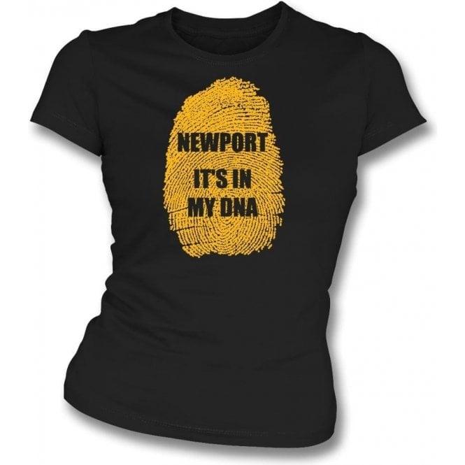 Newport - It's In My DNA Womens Slim Fit T-Shirt