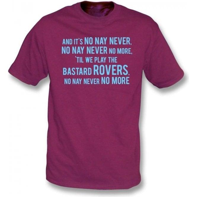 No, Nay, Never T-Shirt (Burnley)