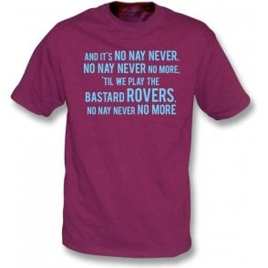 No, Nay, Never T-Shirt (Burnley)