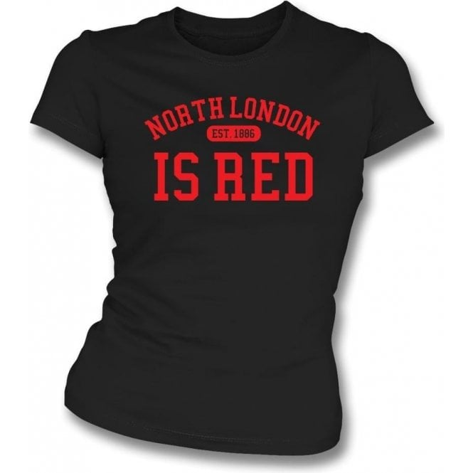 North London Is Red (Arsenal) Womens Slim Fit T-Shirt
