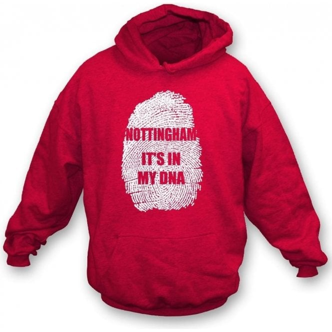 Nottingham - It's In My DNA (Nottingham Forest) Hooded Sweatshirt