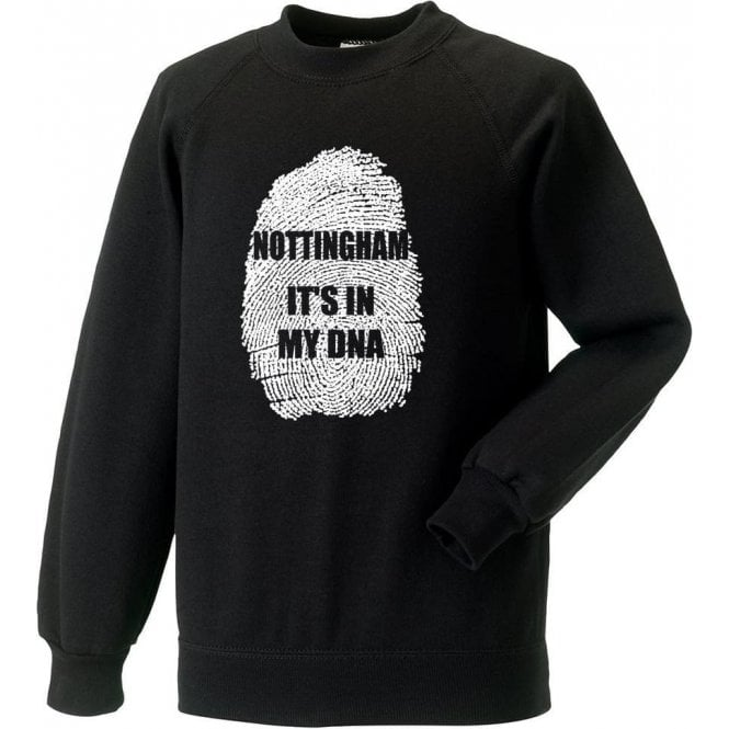 Nottingham - It's In My DNA (Notts County) Sweatshirt