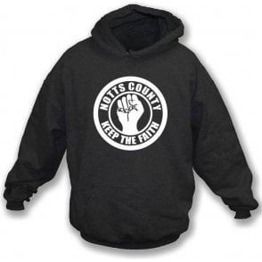 Notts County Keep the Faith Hooded Sweatshirt