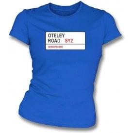 Oteley Road SY2 Women's Slimfit T-Shirt (Shrewsbury Town)