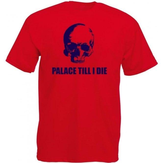 (Crystal) Palace Till I Die T-Shirt