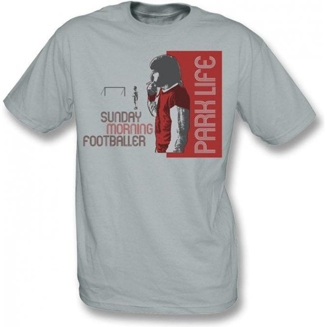 Parklife - Sunday Morning Footballer t-shirt
