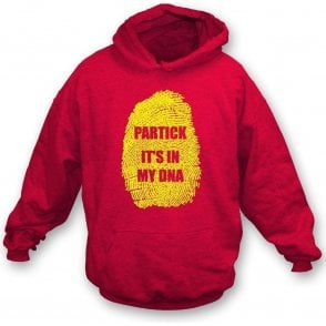 Partick - It's In My DNA Hooded Sweatshirt