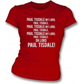 Paul Tisdale, My Lord (Exeter City) Womens Slim Fit T-Shirt