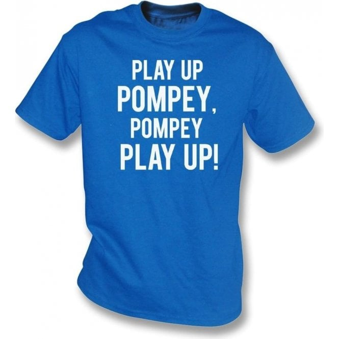 Play Up Pompey! (Portsmouth) T-Shirt