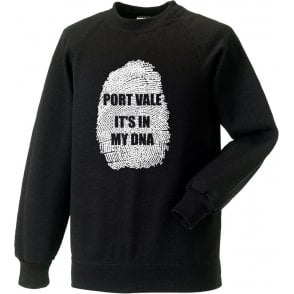 Port Vale - It's In My DNA Sweatshirt