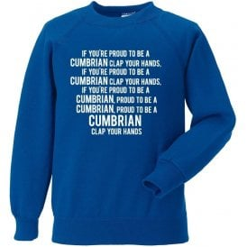 Proud To Be A Cumbrian (Carlisle United) Sweatshirt