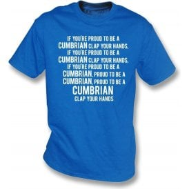 Proud To Be A Cumbrian (Carlisle United) T-Shirt