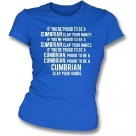 Proud To Be A Cumbrian (Carlisle United) Womens Slim Fit T-Shirt