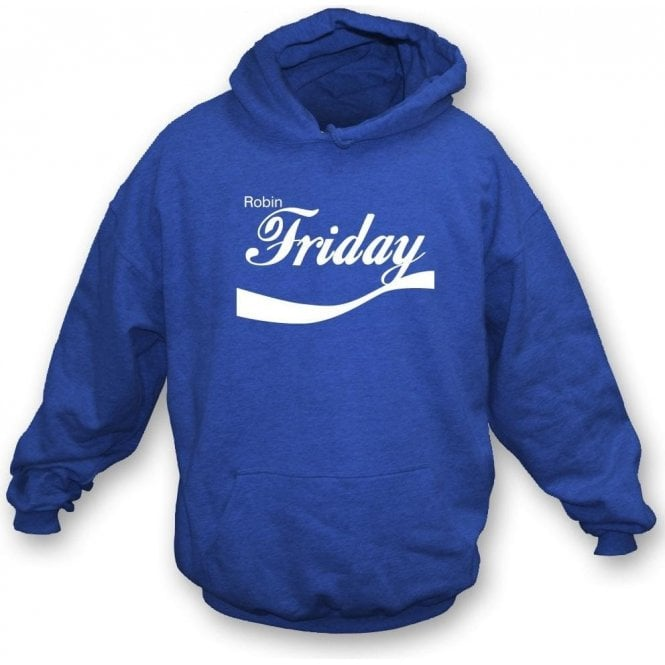 Robin Friday (Cardiff) Enjoy-Style Hooded Sweatshirt